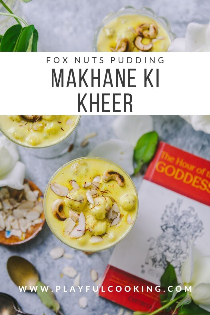 Fox Nut Pudding | Playful Cooking #kheer #pudding #foxnuts #makhana #makhane #indiandesserts #foodphotography